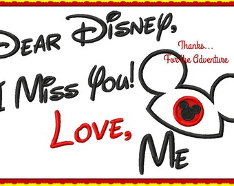 Dear Disney, I miss you! Love Me! With Mickey Mouse Ears Digital Embroidery Machine Applique Design File 5x7 6x10