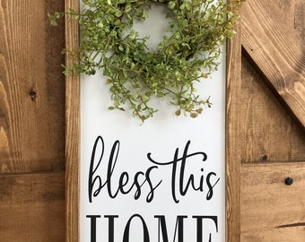 Bless this home farmhouse wreath sign, farmhouse greenery, wreath