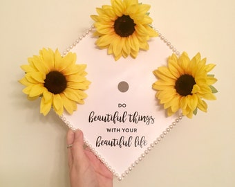 Sunflower and Pearls Quote Graduation Cap