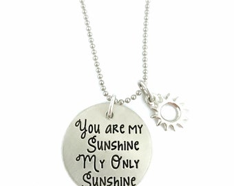 You Are My Sunshine My Only Sunshine Necklace - Sun Necklace - Hand Stamped Jewelry - Personalized Jewelry - Engraved Jewelry