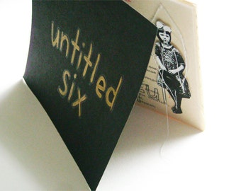 Untitled Six  (All Wonder & Wonderful) - Zine / Chapbook / Little Book / Handmade