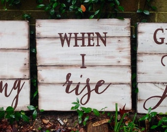 Wood Sign, Scripture Art, Reclaimed Wood Sign, Scripture Wood Sign, When I Rise, Give Me Jesus SET