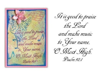 Psalm 92-1 Praise the Lord and make music...UNMOUNTED Christian rubber stamp, bible verse, scripture No.6