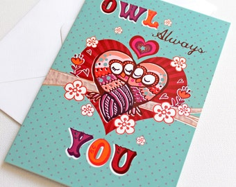 Valentines Card - Funny Valentines Card - Valentines Day Card - Owl Always Love You -  Valentine Card - Valentines Day - Valentines