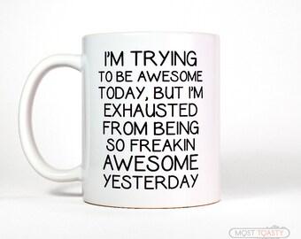Awesome Mug   Funny Coffee Mug   Large Mug   Funny Coworker Gift Mug   College Student Gift