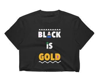 Black is Gold Women's Crop Top