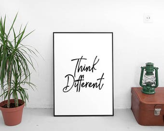 Think Different Instant download printable poster, black & white typography wall art posters, Inspirational quote, Wall decor, Digital art