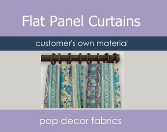 Custom Flat Panel Curtains with Drapery Hooks - Customer's Own Material COM - Use Your Own Fabric - Custom Kitchen Living Room Curtains
