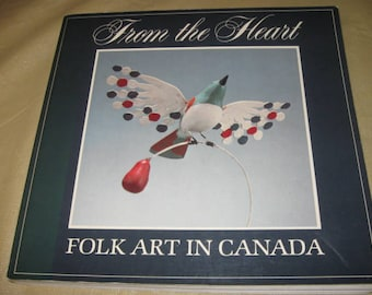 from the heart folk art in CANADA 1983 soft cover