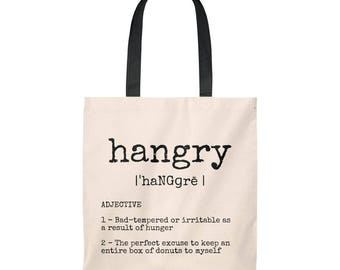 Hangry: More Donuts For Me Funny Canvas Tote, Food Lover Bag, Cute Foodie Gift, Simple Typography Quote Design