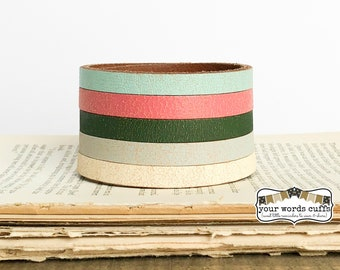 your words cuffs - custom hand stamped leather belt bracelet - personalized with your words - pink blue white green striped  - leather cuff