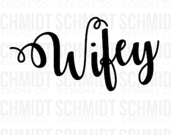Wifey Iron on or Stick on Decal