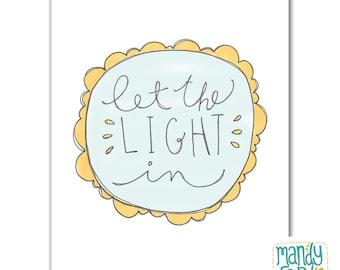 Let the Light In Handlettered Illustration Art Print
