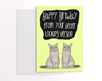 Funny twins birthday card - greetings card for twin brother or twin sister - happy birthday - cards for cat lovers