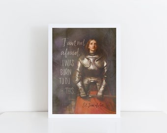 "St. Joan of Arc Print ""I am not afraid"" Catholic Art, Saint Quote, Confirmation Gift, Catholic Gift for her, Catholic Print, Saint Art"