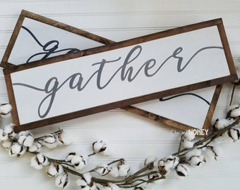Gather Wood Sign - Gather - Fixer Upper - Rustic Sign