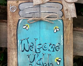 Welcome Y'all, Hand painted welcome sign