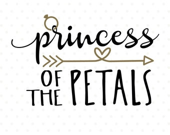Princess of the Petals SVG file, Petal Patrol SVG, Flower Girl cut file, Wedding SVG Iron on file, Bridal Party svg, vinyl die cut file
