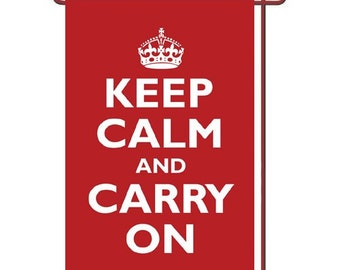 """Keep Calm and Carry On Garden Flag 12.5"""" x 18"""""""