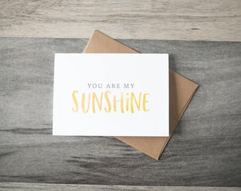 You Are My Sunshine - Friendship Card - Thinking of You Card