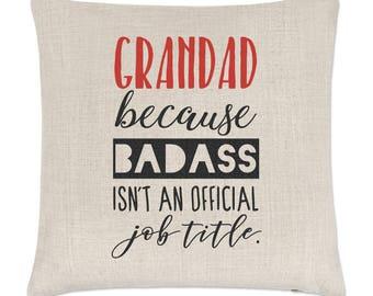 Grandad Because Badass Isn't An Official Job Title Linen Cushion Cover