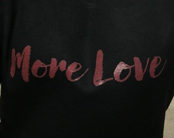 More Love off the shoulder Sweater Tee