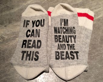 If You Can Read This ... I'm Watching Beauty and the Beast (Word Socks - Funny Socks - Novelty Socks)