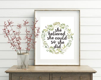 She Believed She Could So She Did, printable, she believed she could, graduation gift, girls room, girls room decor, inspirational, for her