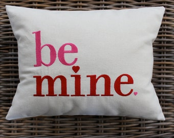 Valentine Pillow, Be Mine Pillow Cover, Holiday Pillow, Decorative Pillow, Holiday Decor