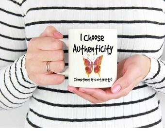 I Choose Authenticity Ceramic Mug. Motivational Mug, Inspirational Mug, Unique Mug, Spiritual Mug, Coffee Mug, Coffee Mug for Her