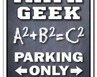 Math Geek Parking Sign Gag Novelty Gift Funny Mathematician Accountant Numbers