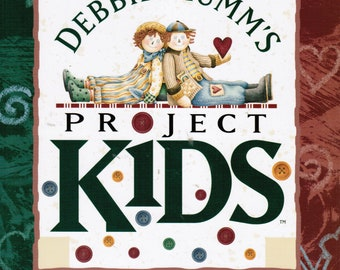 Debbie Mumm's Project Kids Quilt Pattern and Project Book