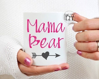 MamaBear mug,Mama Bear,mothers day,mother day gift,gift for her,mother,gift idea,mama bear cup,bear,mother bear,coffee cup,coffee mug,funny