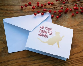 """Cat Christmas Card """"Have Yourself a Meowy Little Christmas"""" Cat Cards Holiday Cards Cat Lover Merry Christmas Xmas Cards"""