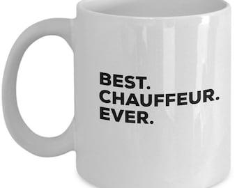 Best Chauffeur Ever, Chauffeur Coffee Mug, Gift for Chauffeur , Chauffeur Mug,  Chauffeur Present, Birthday Anniversary Gift