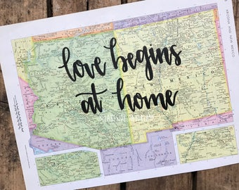"""Vintage Arizona & New Mexico map quote """"love begins at home"""" Map decor. Travel quote map decor"""
