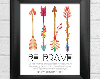 INSTANT DOWNLOAD Bible Verse Printable, Scripture Print, Christian wall art, Arrow wall art, inspirational quote, Nursery Decor - Be Brave