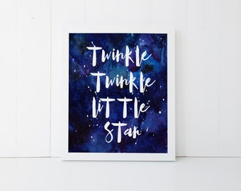 "PRINTABLE Art ""Twinkle Twinkle Little Star"" Typography art Print Watercolor Galaxy Nursery Art Print Nursery Wall Art Space Art Print"