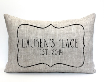 """personalized pillow, new home gift, housewarming gift, wedding gift, gift for her, christmas gift """"The Lauren's Place"""""""