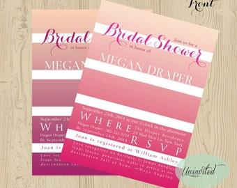 Pink Stripes Bridal Shower Invitation - Bridal Shower, Wedding Shower, Invitation, Invites, Gradient, Pink, Shower, Modern, Classy, Stripes