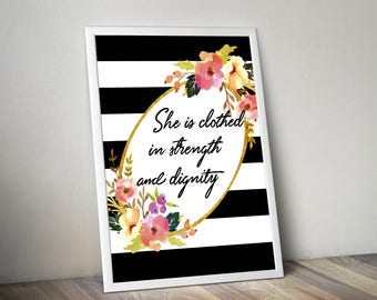 Wall Art She Is Clothed In Strength And Dignity Digital Print She Is Clothed In Strength And Dignity Poster Art She Is Clothed In Strength