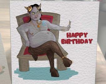 Handmade Plump Satyr King Birthday Card