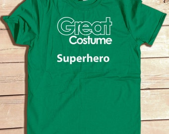 Great Costume Superhero Funny Generic Halloween Party Costume Tshirt Funny Graphic Tee Typography Geek Humor Nerd Joke