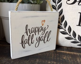 Happy Fall Y'all Wood Sign, Hanging wood sign, Fall Decor, Wreath Hanger, Wreath Sign, Happy Fall Y'all Sign, Fall Wood Sign