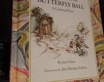 Stunning Art INVITATION to BUTTERFLY BALL * A Counting Rhyme * Jane Yolen * Jane Breskin Zalben * Childrens Book Parents Magazine Press 1976