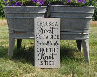 Wedding Sign, Wood Sign, Wedding Seating Sign, Choose A Seat, Not A Side, Handmade Sign