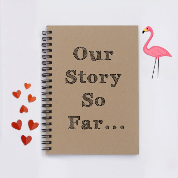 Our Story So Far 5x7 Journal Notebook Diary