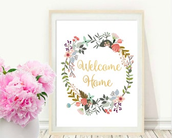 Welcome Home, Printable Art, Typography Print, Floral Quote, Modern Wall Print, Housewarming Gift, Digital Download, Wall  decor