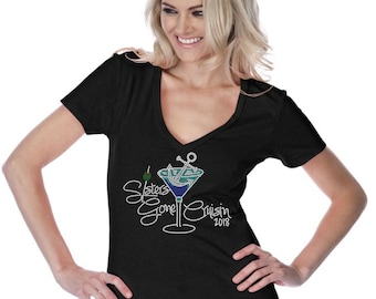 Bling Sister's Gone Cruising with Olive 2018 with Martini Glass Custom Bedazzled Rhinestone Shirt