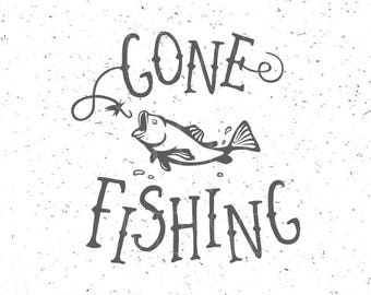 Gone Fishing SVG Fising svg Fishing SVG file Gone Fishing SVG file Hook svg Fish svg Cut File Fishing Hook svg Silhouette Cameo Fish svg